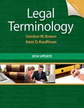 Legal Terminology: 2014 Update, Edition 6