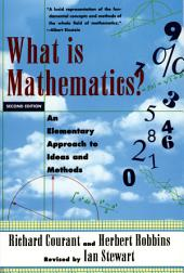 What Is Mathematics?: An Elementary Approach to Ideas and Methods: Edition 2