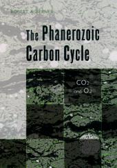 The Phanerozoic Carbon Cycle: CO2 and O2
