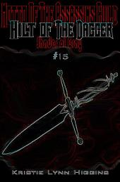 #15 Shades of Gray: Motto of the Assassins Guild - Hilt of the Dagger