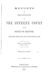 Reports of Cases Determined in the Supreme Court of the State of Illinois