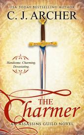 The Charmer (historical romance): An Assassins Guild Novel