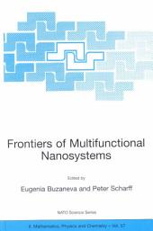 Frontiers of Multifunctional Nanosystems