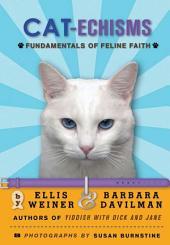 Cat-echisms: Fundamentals of Feline Faith