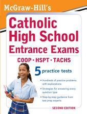 McGraw-Hill's Catholic High School Entrance Exams, 2ed: Edition 2