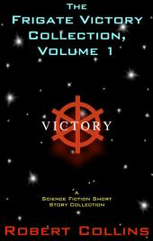 The Frigate Victory Collection - Volume One