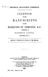 Calendar of the Manuscripts of the Marquess of Ormonde, K. P.: Preserved at Kilkenny Castle