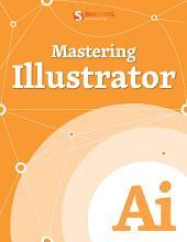 Mastering Illustrator