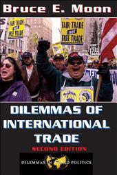 Dilemmas of International Trade