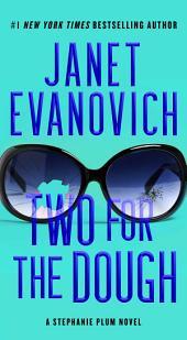 Two For The Dough: A Stephanie Plum Novel