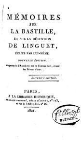 Mémoires sur la Bastille, et sur la détention de Linguet