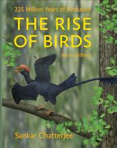 The Rise of Birds: 225 Million Years of Evolution, Edition 2