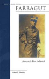Farragut: America's First Admiral