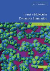 The Art of Molecular Dynamics Simulation: Edition 2