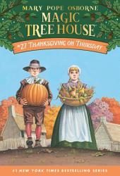 Magic Tree House #27: Thanksgiving on Thursday