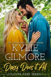 Daisy Does It All: Clover Park Series, Book 2