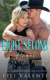 Eight Second Angel: The Ballad of Lily Grace