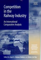 Competition in the Railway Industry: An International Comparative Analysis