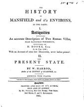 The history of Mansfield and it's environs