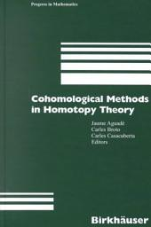 Cohomological Methods in Homotopy Theory: Barcelona Conference on Algebraic Topology, Bellaterra, Spain, June 4-10, 1998