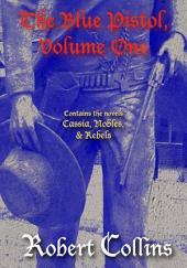 The Blue Pistol Series, Volume 1