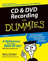 CD and DVD Recording For Dummies: Edition 2