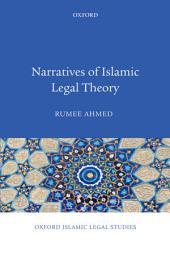 Narratives of Islamic Legal Theory