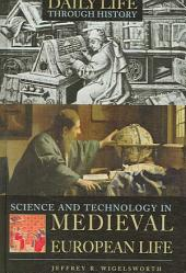 Science and Technology in Medieval European Life