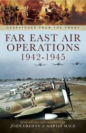 Far East Air Operations 1942-1945