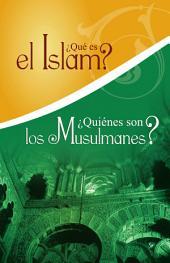 Qué es el Islam? Quiénes son los Musulmanes? Spanish Translation of What is Islam, Who are Muslims?