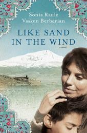 Like Sand in the Wind: A Novel