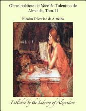 Obras po_ticas de Nicolào Tolentino de Almeida, Tom. II