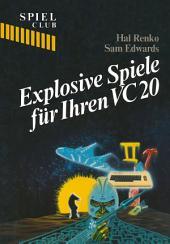 Explosive Spiele für Ihren VC20