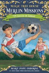 Magic Tree House #52: Soccer on Sunday
