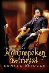 An Unspoken Betrayal