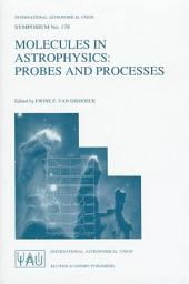 Molecules in Astrophysics: Probes and Processes: Issue 178