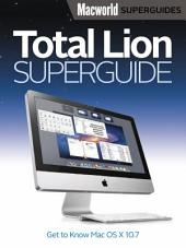Total Lion Superguide (Macworld Superguides)
