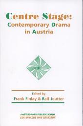 Centre Stage: Contemporary Drama in Austria