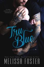 Tru Blue (A sexy stand-alone romance)