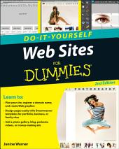 Web Sites Do-It-Yourself For Dummies: Edition 2