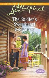 The Soldier's Sweetheart: A Single Dad Romance