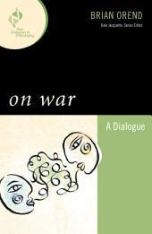 On War: A Dialogue