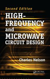 High-Frequency and Microwave Circuit Design, Second Edition: Edition 2