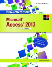 Enhanced Microsoft Access 2013: Illustrated Complete