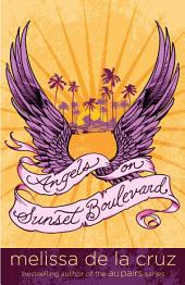 Angels on Sunset Boulevard: Volume 1