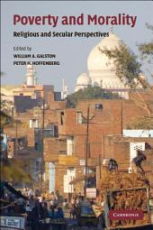 Poverty and Morality: Religious and Secular Perspectives