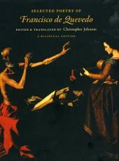 Selected Poetry of Francisco de Quevedo: A Bilingual Edition