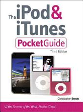 The iPod & iTunes Pocket Guide: Edition 3