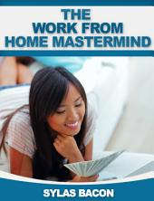 The Work from Home Mastermind
