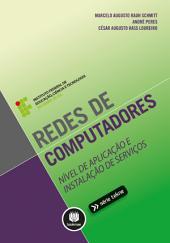 Redes de Computadores: Nível de Aplicação e Instalação de Serviços